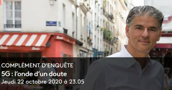 """Complément d'enquête"" will broadcast the documentary ""5G: the wave of doubt"" on November 12nd"