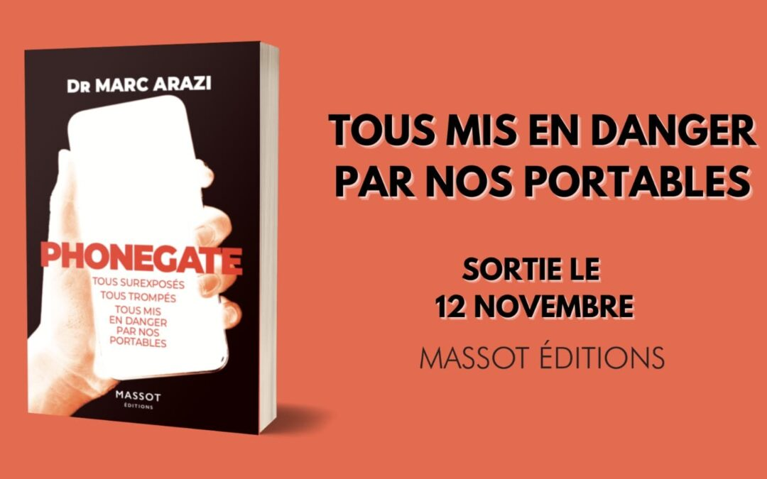 """Release of the book """"Phonegate"""" by Dr. Marc Arazi at Massot Editions"""
